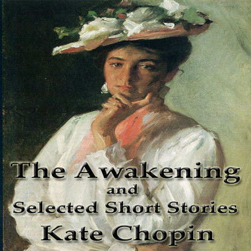 the awakening and selected stories of kate chopin pdf